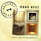 Wood Beez (CDS)