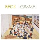 Beck - Gimme (MCD)