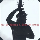 Victor Wooten - A Show Of Hands