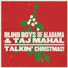 Talkin' Christmas! (With Taj Mahal)