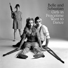 Belle & Sebastian - Girls In Peacetime Want To Dance (Japan Edition)