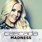 Cascada - Madness (CDS)