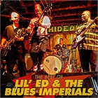 Lil' Ed & The Blues Imperials - The Best Of Lil Ed & The Blues Imperials