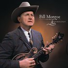 Bill Monroe - Anthology CD1