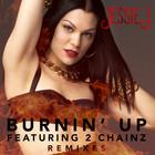 Jessie J - Burnin' Up (Remixes)