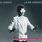 Laurie Anderson - Big Science: 25 Years Anniversary
