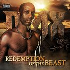 DMX - Redemption Of The Beast (Deluxe Edition) CD1