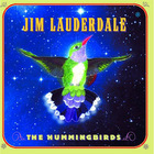 Jim Lauderdale - The Hummingbirds