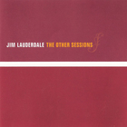 Jim Lauderdale - The Other Sessions