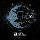 Rosetta - Rosetta: Audio/Visual Original Score