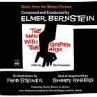 Elmer Bernstein - The Man With The Golden Arm (Remasteredc 2006)