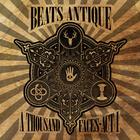 Beats Antique - A Thousand Faces - Act I