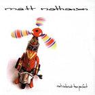 Matt Nathanson - Not Colored Too Perfect