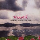 Shivkumar Sharma - Varsha - A Homage To The Rain Gods