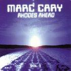 Marc Cary - Rhodes Ahead Vol. 1