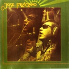 Jose Feliciano - And The Feeling's Good (Remastered 2010)