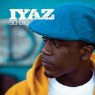 IYAZ - So Big (MCD)