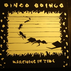 Oingo Boingo - Marching In Time