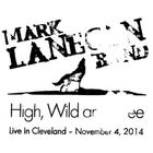 Mark Lanegan - High, Wild And Free - Live In Cleveland - November 4, 2014