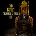 Yo Gotti - Cocaine Muzik 7 (The World Is Yours)