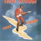 Lucky Peterson - Lucky Strikes!