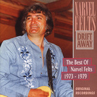 Drift Away - The Best Of Narvel Felts 1973-1979