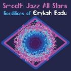 Smooth Jazz All Stars Renditions Of Erykah Badu