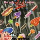 Chris Spedding - The Only Lick I Know (Vinyl)