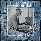 Whiskey Is My Habit, Good Women Is All I Crave: The Best Of Leroy Carr CD1
