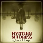 Jesca Hoop - Hunting My Dress CD2