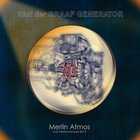 Van der Graaf Generator - Merlin Atmos Live Performances (Deluxe Edition) CD1
