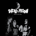 Dead Moon - Echoes Of The Past CD1