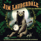 Carolina Moonrise: Songs By Robert Hunter & Jim Lauderdale