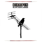 Birdpen - On / Off / Safety / Danger