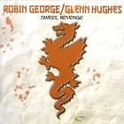Robin George - Sweet Revenge (With Glenn Hughes)