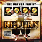 The Dayton Family - The Return