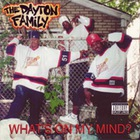 The Dayton Family - What's On My Mind?
