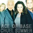 Ace Of Base - Cruel Summer (Remastered 2015)