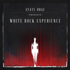 State Urge - White Rock Experience