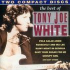 Tony Joe White - The Best Of CD1