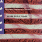Wynton Marsalis - Blood On The Fields (With The Lincoln Center Jazz Orchestra) CD1