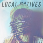Local Natives - Breakers (CDS)