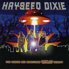 Hayseed Dixie - You Wanna See Something Really Scary? (EP)