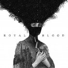 Royal Blood - Royal Blood (Japanese Edition)