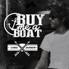 Chris Janson - Buy Me A Boat (CDS)