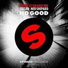 No Good (With Sultan & Ned Shepard) (CDS)