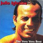 Julio Iglesias - The Very Very Best
