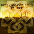 Breaking Benjamin - Failure (CDS)