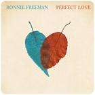 Ronnie Freeman - Perfect Love