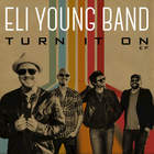 Eli Young Band - Turn It On (EP)